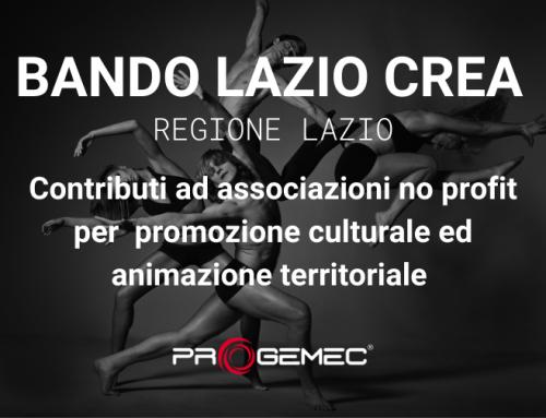 Contributi per il sostegno ad attività di promozione culturale ed animazione territoriale nel Lazio