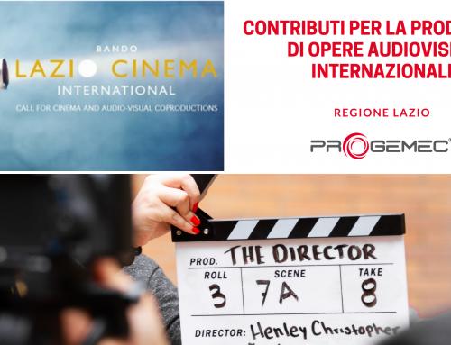"""Bando Regione Lazio """"Lazio Cine International Secondo Avviso 2020"""""""